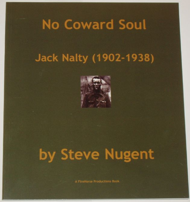 No Coward Soul - Jack Nalty 1902-1938, by Steve Nugent